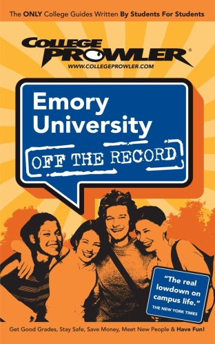 Emory University: Off the Record - College Prowler