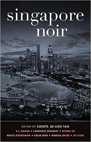Singapore Noir (Akashic Noir): Cheryl Lu-Lien Tan