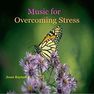 Music for Overcoming Stress - Relaxing Peaceful Spirit Healing Comforting