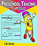 PRESCHOOL TRACING WORKBOOK: ALPHABET, 0-10 NUMBERS, 30 SIGHT WORDS, COLOR WORDS. Tracing Fun for 3-5 year Old Kids!!!