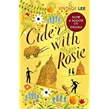 Cider With Rosie (The Autobiographical Trilogy)