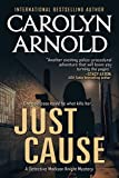 Just Cause (Detective Madison Knight Series Book 5)