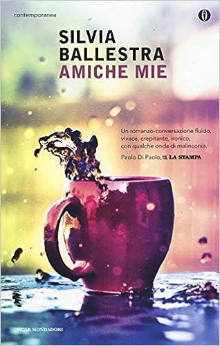 AMICHE MIE SILVIA BALLESTRA PDF DOWNLOAD