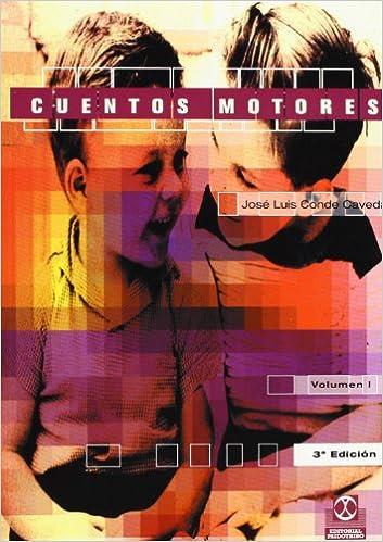 Descarga gratuita de libros electrónicos de Google para ipad. CUENTOS MOTORES (2 VOL.) (Educación Física / Pedagogía / Juegos) 8480191023 in Spanish
