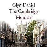The Cambridge Murders | Glyn Daniel