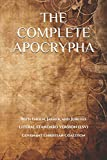 The Complete Apocrypha: 2018 Edition with