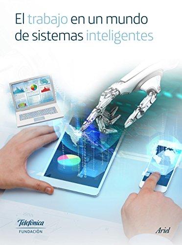 el-trabajo-en-un-mundo-de-sistemas-inteligentes-spanish-edition