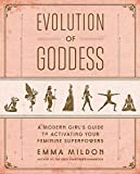 Evolution of Goddess: A Modern Girl's Guide to