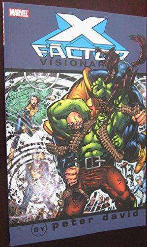 X-Factor Visionaries - Peter David, Vol. 2 (X-Men) (v. 2)