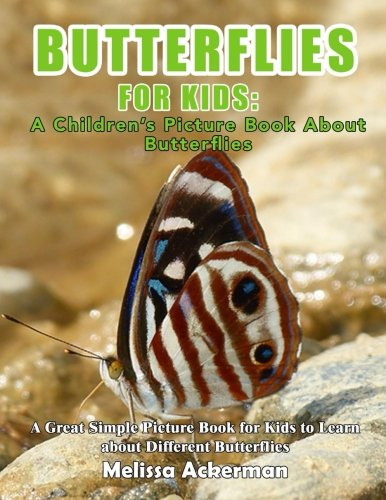 Butterflies For Kids: A Children's Picture Book About Butterflies