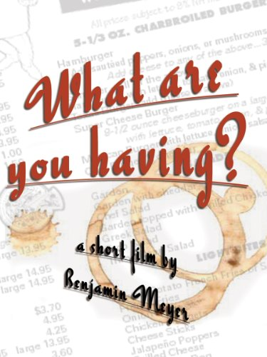 What Are You Having? (Institutional Use) by