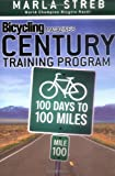 Bicycling Magazine's Century Training Program, Marla Streb, 1594861846