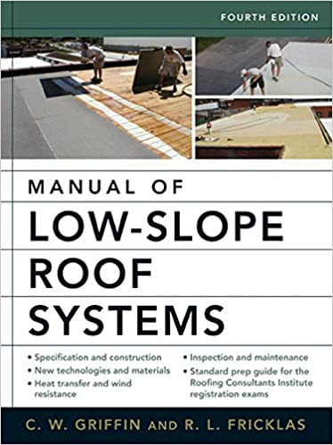 Manual of low slope roof systems fourth edition cw griffin manual of low slope roof systems fourth edition cw griffin richard fricklas ebook amazon fandeluxe Images