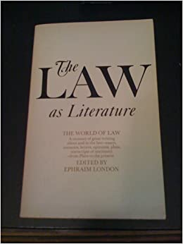 The Law as Literature, London, Ephraim
