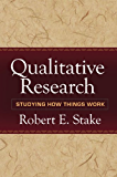Qualitative Research: Studying How Things Work