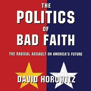 The Politics of Bad Faith Audiobook