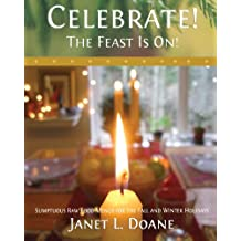 Celebrate! the Feast Is On!