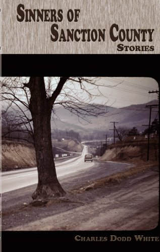 Sinners of Sanction County (Appalachian Writing)