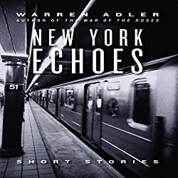 New York Echoes (Unabridged Selections)