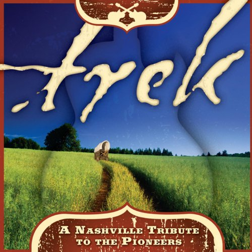 (Trek: A Nashville Tribute to the Pioneers (Sing-a-Long Tracks))