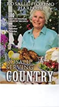 Rosalie Serving Country : Easy To Prepare Country Recipes, Country Cookbook