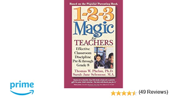 Amazon.com: 1-2-3 Magic for Teachers: Effective Classroom ...