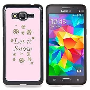 """Let It Snow Pink Snowflake Winter X-Mas"""" - Metal de aluminio y de plástico duro Caja del teléfono - Negro - Samsung Galaxy Grand Prime G530F G530FZ G530Y G530H G530FZ/DS"""