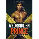 Erotica: A Forbidden Prince (New Adult Romance Multi Book Mega Bundle Erotic Sex Tales Taboo Box Set)(New Adult Erotica, Contemporary Coming Of Age Fantasy, Fetish)