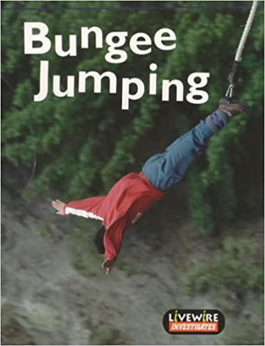 Livewire Investigates Bungee Jumping (Livewires)