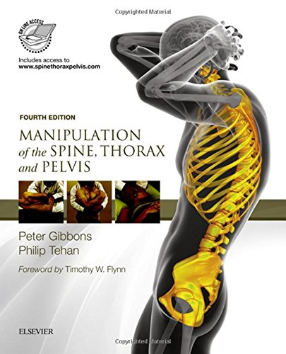 Manipulation Of The Spine, Thorax And Pelvis: With Access To Www.spinethoraxpelvis.com, 4e