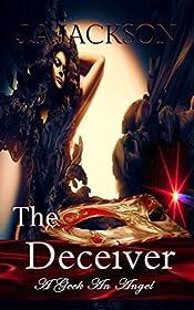 The Deceiver: Exhilarating Romance, Adventure & Desire!
