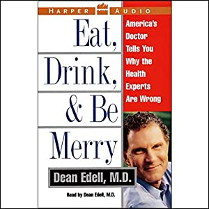 Eat, Drink, and Be Merry Audiobook
