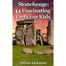 Stonehenge: 44 Fascinating Facts For Kids