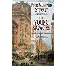 The Young Savages by Fred Mustard Stewart (1998-02-05)