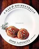 A Man and His Meatballs, John LaFemina, 0060853352
