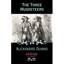The Three Musketeers (Coterie Classics)