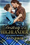 Destiny of a Highlander (Arch Through Time Book 5)
