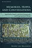 Memories, Hopes, and Conversations: Appreciative Inquiry, Missional Engagement, and Congregational Change (Volume 2)