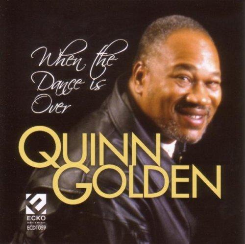 When the Dance Is Over -  QUINN GOLDEN, Audio CD