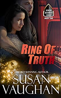 Ring of Truth (Devlin Security Force Book 2) by [Vaughan, Susan]