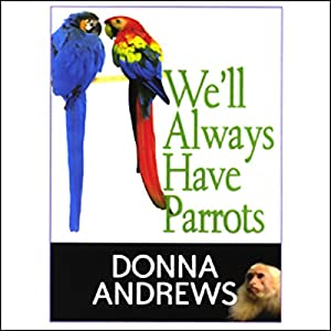 We'll Always Have Parrots Audiobook