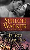 If You Hear Her: A Novel of Romantic Suspense (Ash Trilogy Book 1)