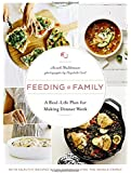Feeding a Family: A Real-Life Plan for Making Dinner Work