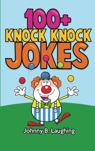 100-knock-knock-jokes-funny-knock-knock-jokes-for-kids-funny-jokes-for-kids