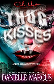 Thug Kisses: An Urban Romance Story