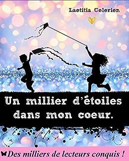 Un Millier D étoiles Dans Mon Cœur French Edition