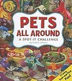 Pets All Around, Sarah L. Schuette, 1429687134