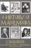 A History of Mathematics, Carl B. Boyer, 0471543977