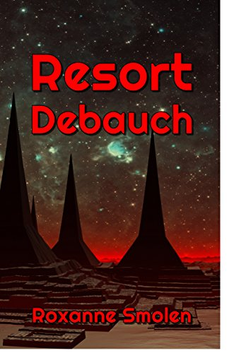 Resort Debauch