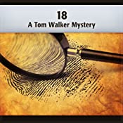 18: A Tom Walker Mystery | Deaver Brown